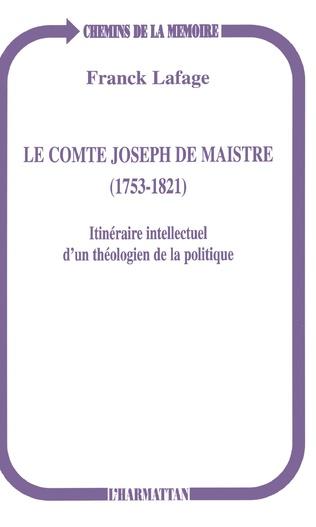 Couverture Le comte Joseph de Maistre (1753-1821)