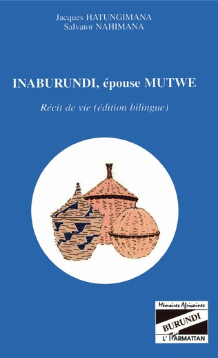 Couverture Inaburundi, épouse Mutwe