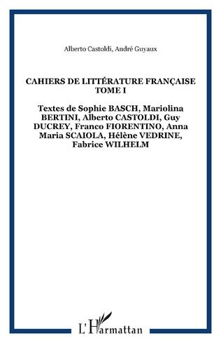 Couverture Cahiers de Littérature Française Tome I
