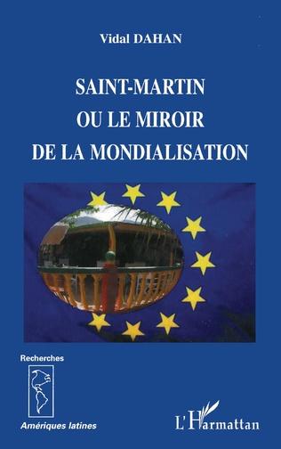 Couverture Saint-Martin ou le miroir de la mondialisation