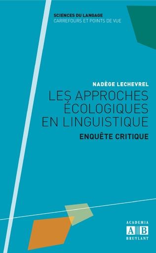 Couverture Les approches écologiques en linguistique