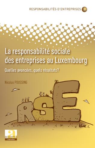 Couverture La responsabilité sociale des entreprises au Luxembourg