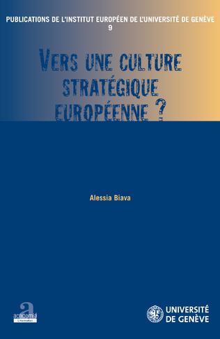 Couverture Vers une culture stratégique européenne?