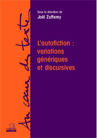 Couverture L'autofiction: variations génériques et discursives