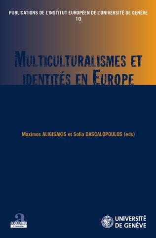 Couverture Multiculturalismes et identités en Europe