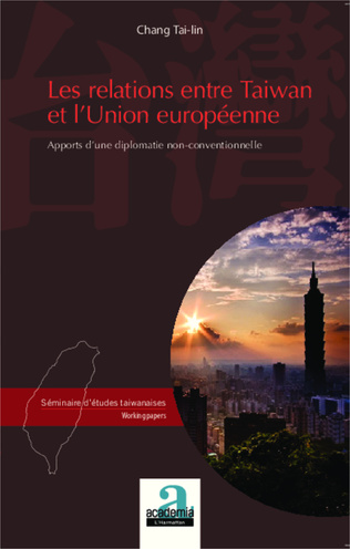 Couverture Les relations entre Taiwan et l'Union européenne
