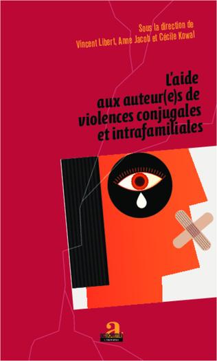 Couverture L'aide aux auteur(e)s de violences conjugales et intrafamiliales