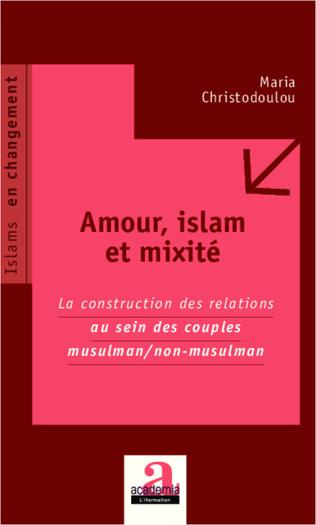 Couverture Amour, islam et mixité