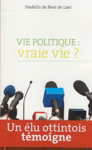 Couverture Vie politique : vraie vie ?