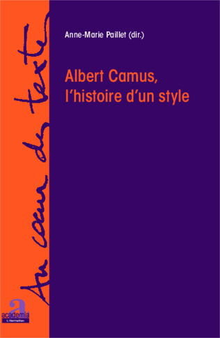 Couverture Albert Camus, l'histoire d'un style