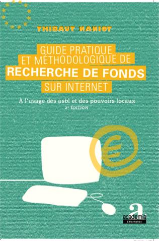 Couverture Guide pratique et méthodologique de recherche de fonds sur internet