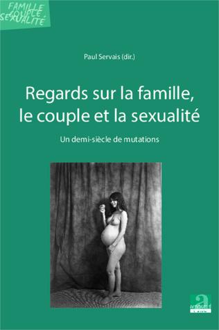 Couverture Regards sur la famille, le couple et la sexualité