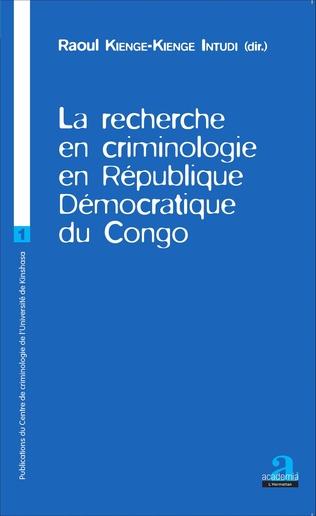Couverture La recherche en criminologie en République Démocratique du Congo