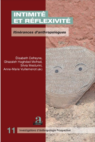 Couverture Conséquences personnelles et collectives de l'intimité et de la réflexivité sur la démarche anthropologique