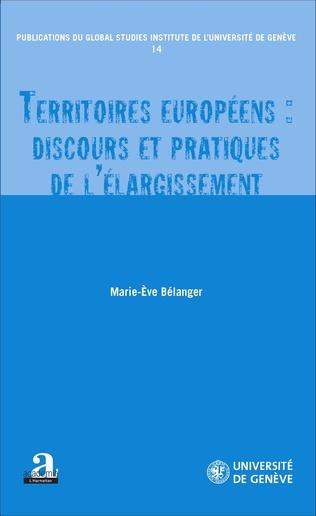 Couverture Territoires européens : discours et pratiques de l'élargissement