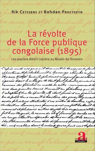 Couverture La révolte de la force publique congolaise (1895)