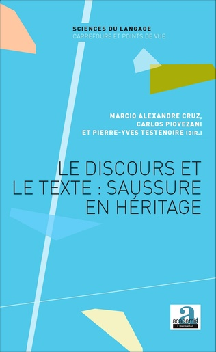 Couverture Le discours et le texte : Saussure en héritage
