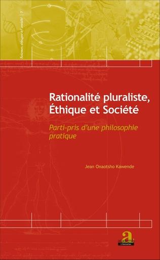 Couverture Rationalité pluraliste, Ethique et Société