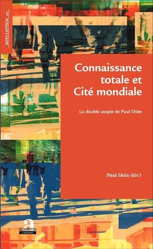 Couverture Connaissance totale et Cité mondiale