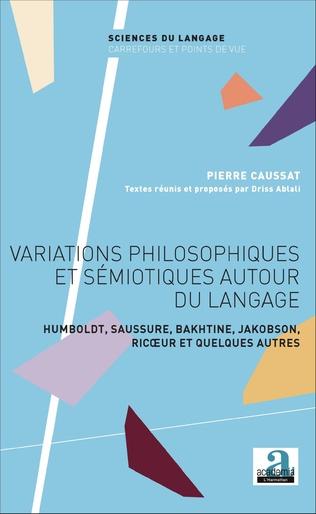 Couverture Variations philosophiques et sémiotiques autour du langage