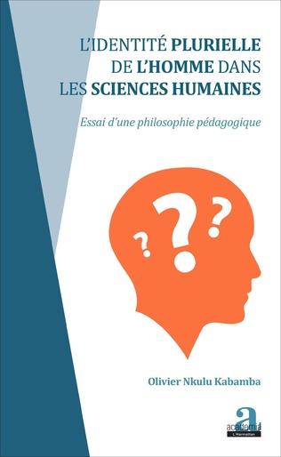 Couverture Identité plurielle de l'homme dans les sciences humaines