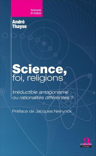 Couverture Science, foi, religions.