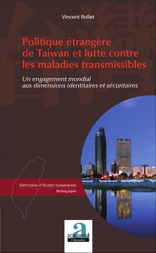 Couverture Politique étrangère de Taiwan et lutte contre les maladies transmissibles