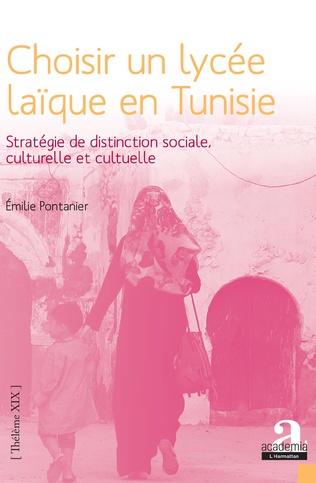 Couverture Choisir un lycée laïque en Tunisie