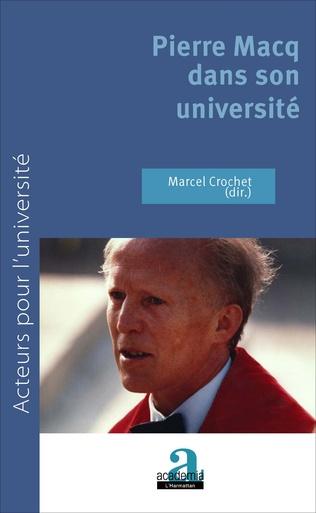 Couverture Pierre Macq dans son université