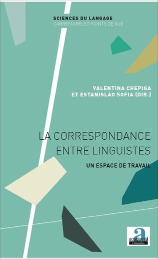 Couverture La correspondance entre linguistes