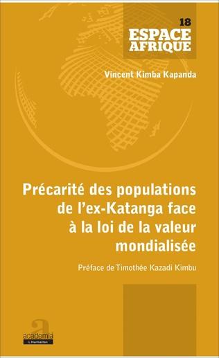 Couverture Précarité des populations de l'ex-Katanga face à la loi de la valeur mondialisée