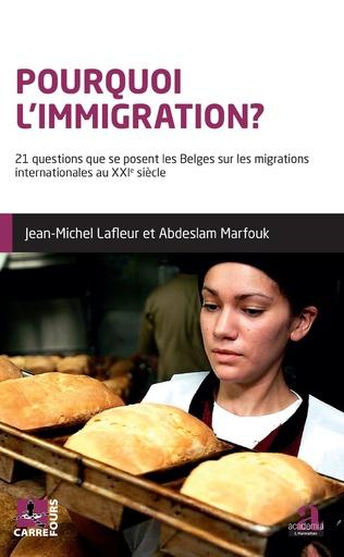 Couverture Pourquoi l'immigration?