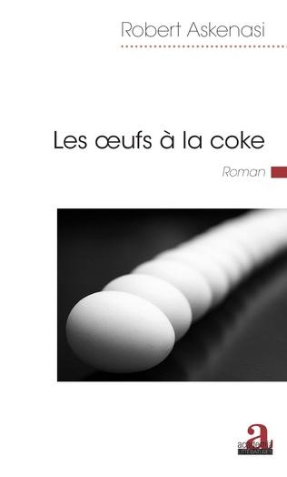 Couverture Les oeufs à la coke