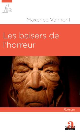 Les Baisers De L Horreur Maxence Valmont Livre Ebook Epub