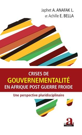 Couverture Crises de gouvernementalité en Afrique post Guerre froide