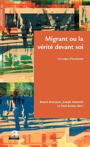 Couverture Migrant ou la vérité devant soi