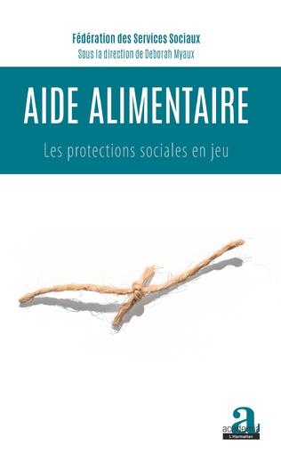 Couverture L'aide alimentaire dans le paysage de l'action sociale : regards des travailleurs de terrain
