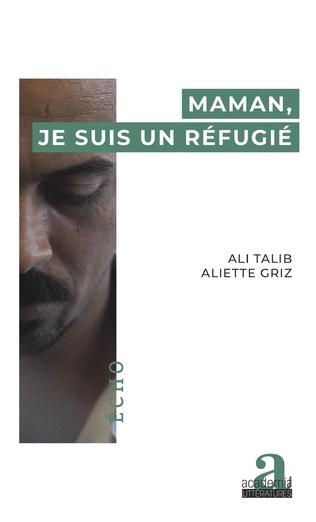 Couverture Maman, je suis un réfugié