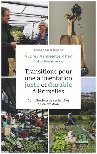 Couverture Transitions pour une alimentation juste et durable à Bruxelles