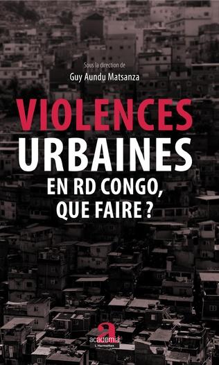 Couverture Violences urbaines en RD Congo, que faire?