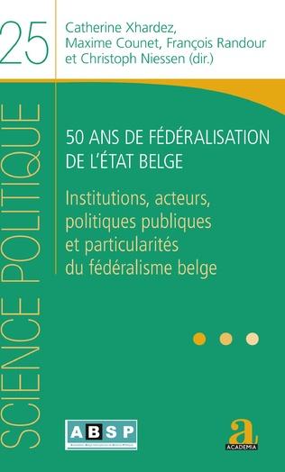 Couverture 50 ans de fédéralisation de l'État belge