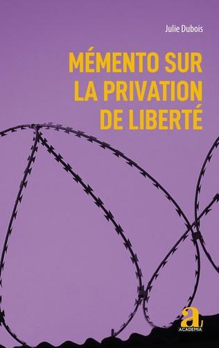 Couverture Mémento sur la privation de liberté