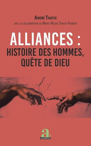 Couverture Alliances : histoire des hommes, quête de Dieu