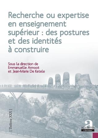 Couverture Recherche ou expertise en enseignement supérieur : des postures et des identités à construire