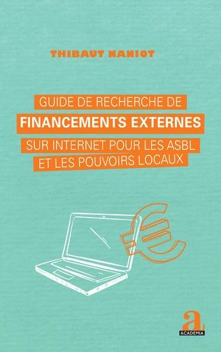 Couverture Guide de recherche de financements externes sur internet pour les asbl et les pouvoirs locaux