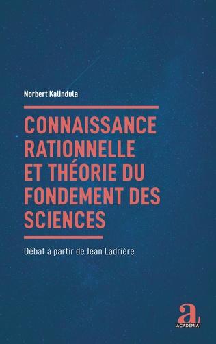 Couverture Connaissance rationnelle et théorie du fondement des sciences