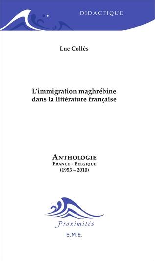 Couverture L'immigration maghrébine dans la littérature française