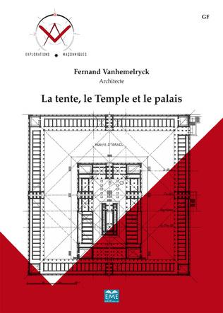 Couverture La tente, le Temple et le palais