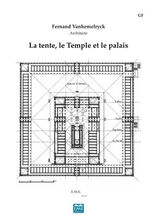 Couverture La tente, le Temple et le palais (Edition de luxe)
