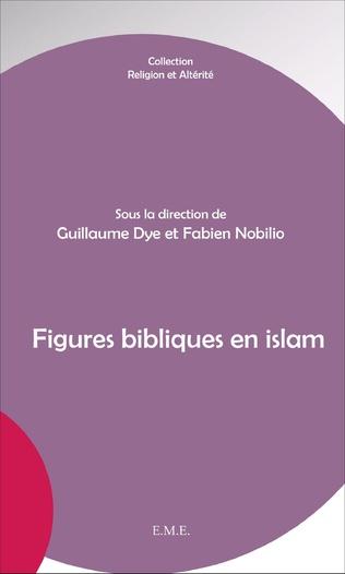 Couverture Figures bibliques en islam